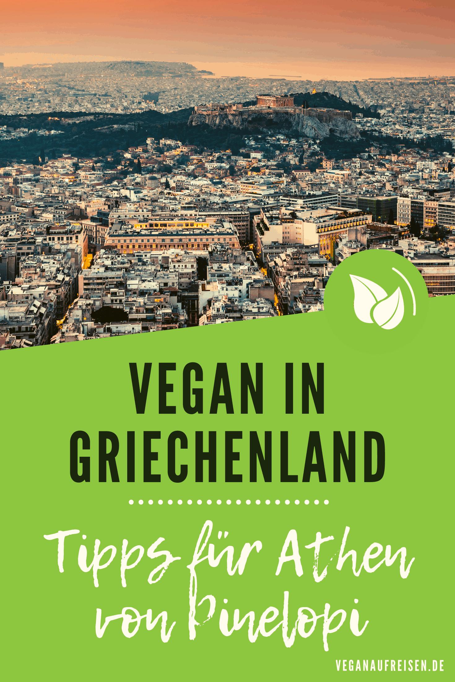 Vegan in Griechenland - Tipps für Athen