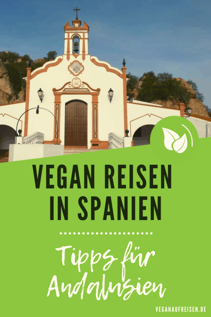 Vegan reisen in Spanien – Tipps zu Andalusien