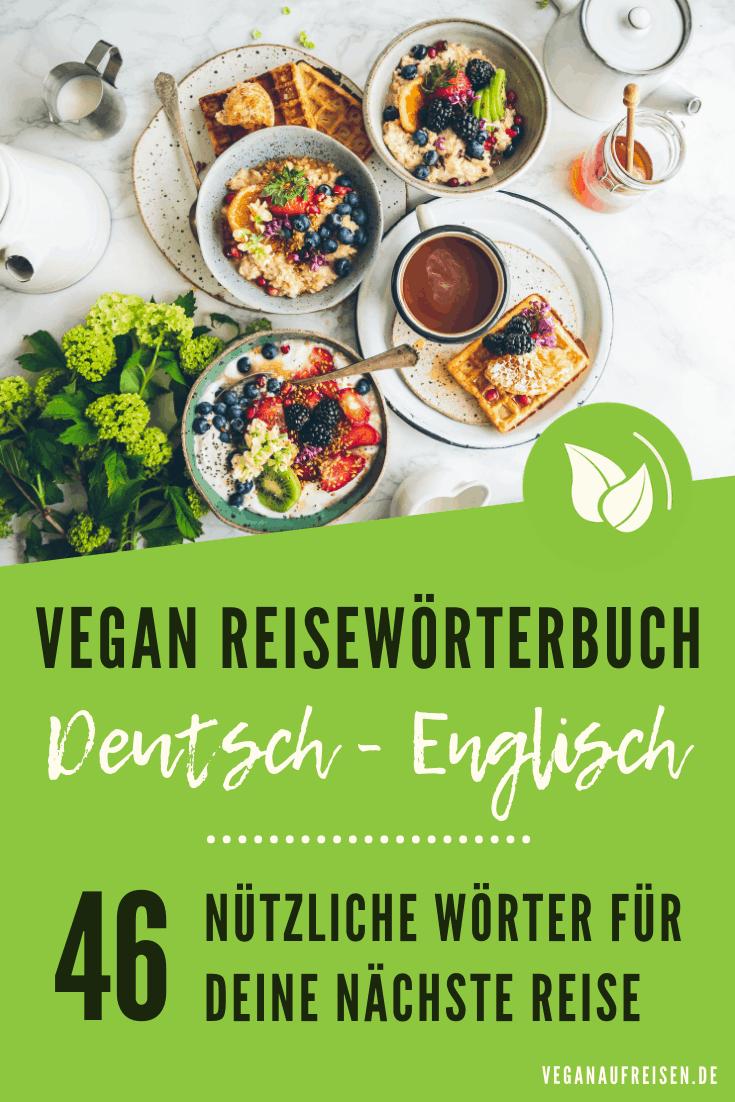Vegan Reisewörterbuch Deutsch – Englisch: 46 nützliche Wörter für unterwegs