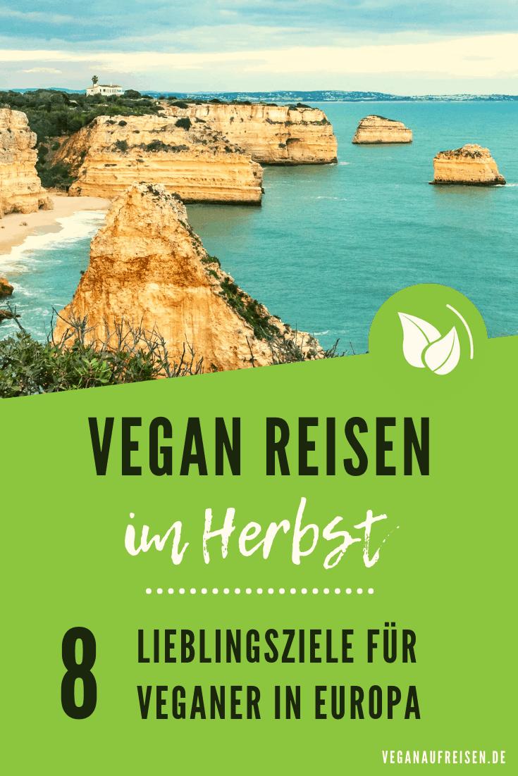 8 Reiseziele für deinen veganen Herbst-Trip in Europa