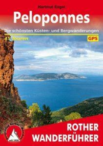 Peloponnes Die schönsten Küsten- und Bergwanderungen