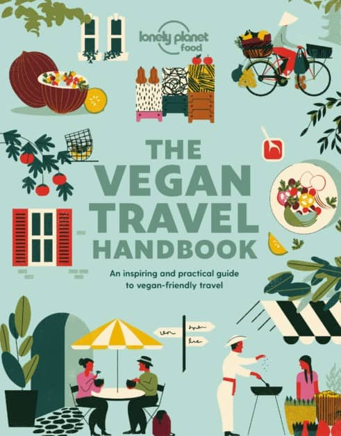 The Vegan Travel Handbook (Lonely Planet)